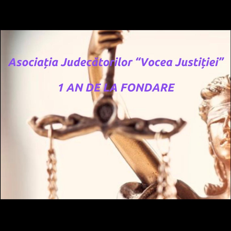 """Asociația Judecătorilor """"Vocea Justiției"""" - 1 An de la Fondare"""