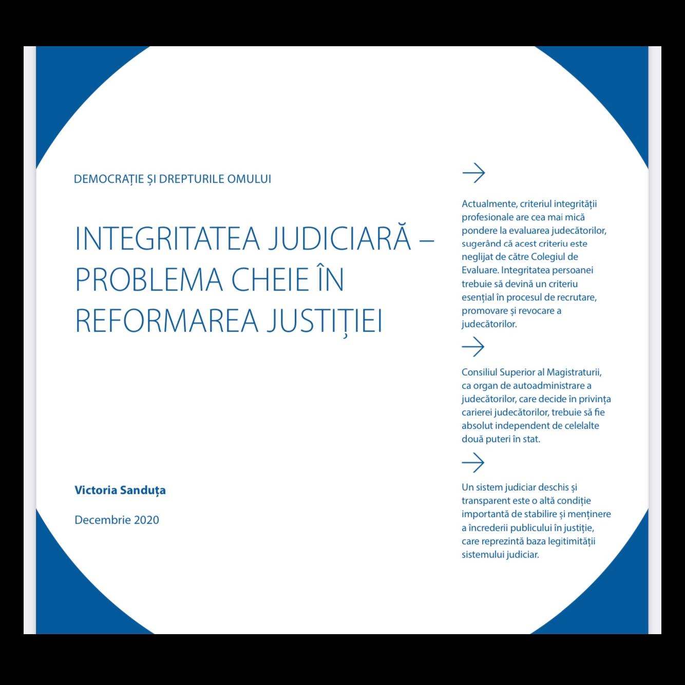 INTEGRITATEA JUDICIARĂ – PROBLEMA CHEIE ÎN REFORMAREA JUSTIȚIEI